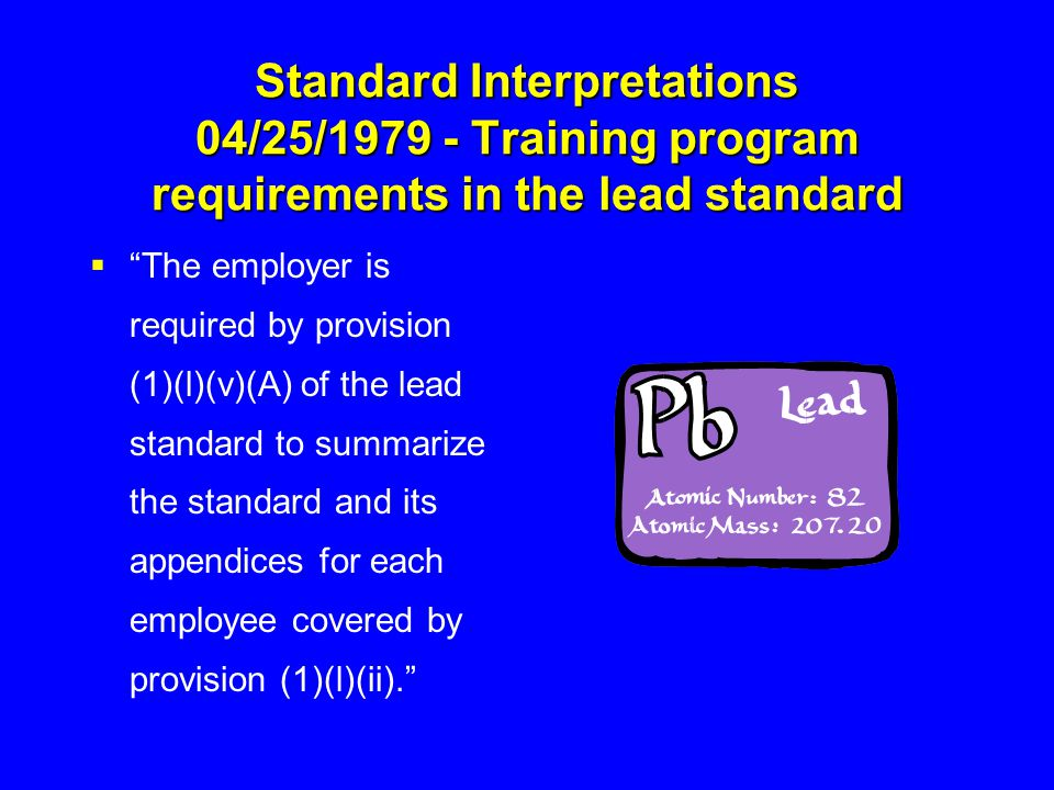 Standard Interpretations 04/25/1979 - Training program requirements in the lead standard