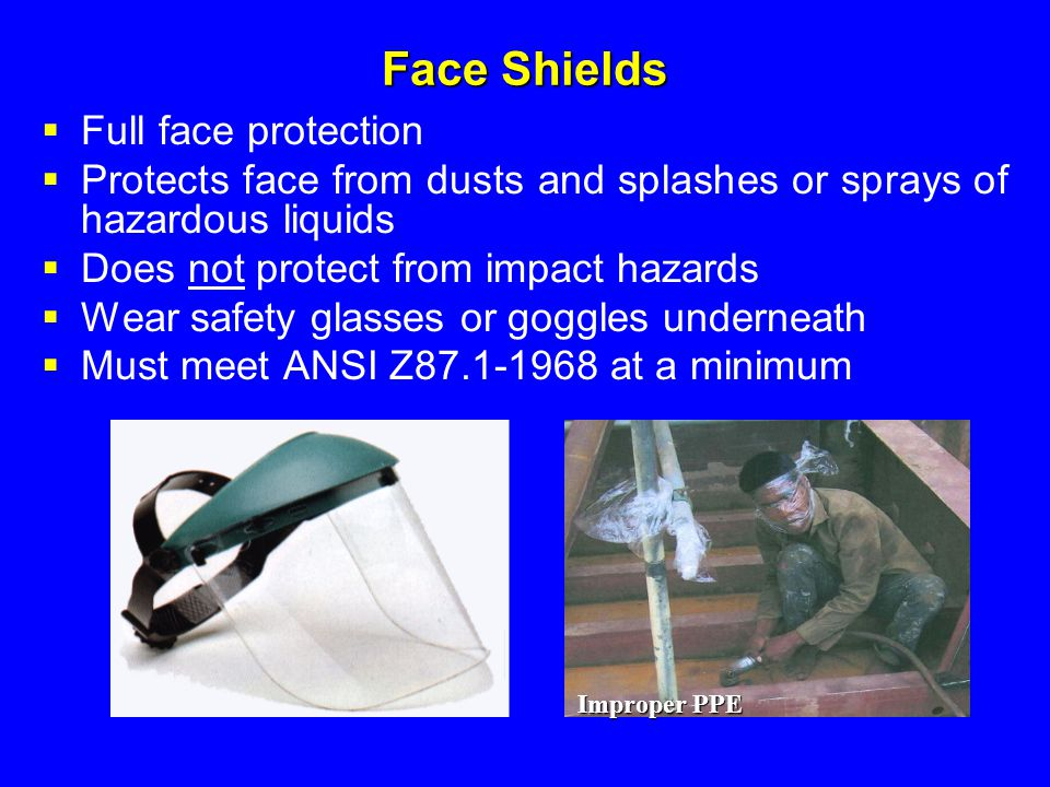 Face Shields Full face protection
