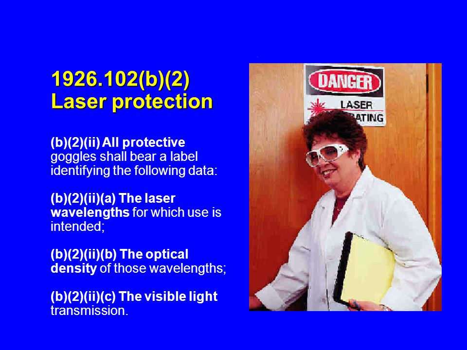 1926.102(b)(2) Laser protection
