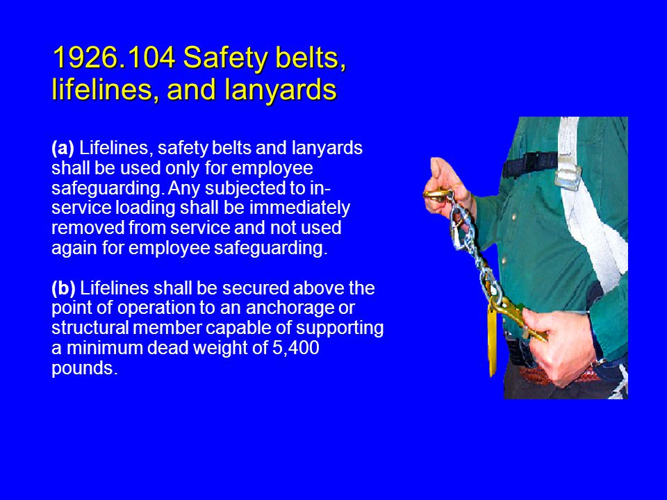 1926.104 Safety belts, lifelines, and lanyards