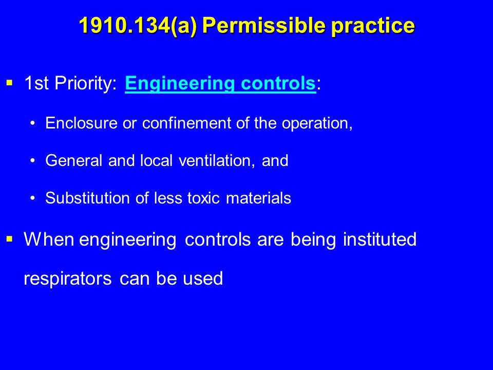 1910.134(a) Permissible practice