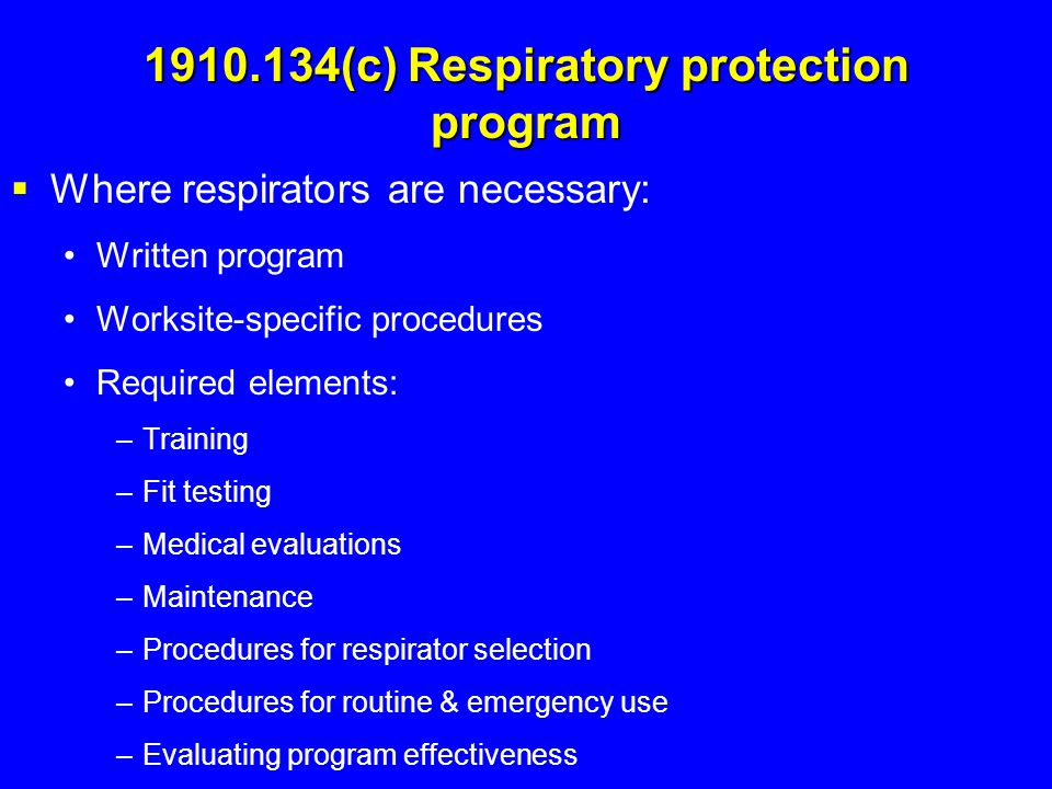 1910.134(c) Respiratory protection program