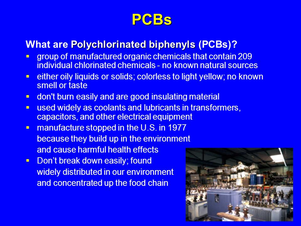 PCBs What are Polychlorinated biphenyls (PCBs)