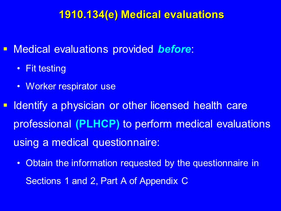 1910.134(e) Medical evaluations