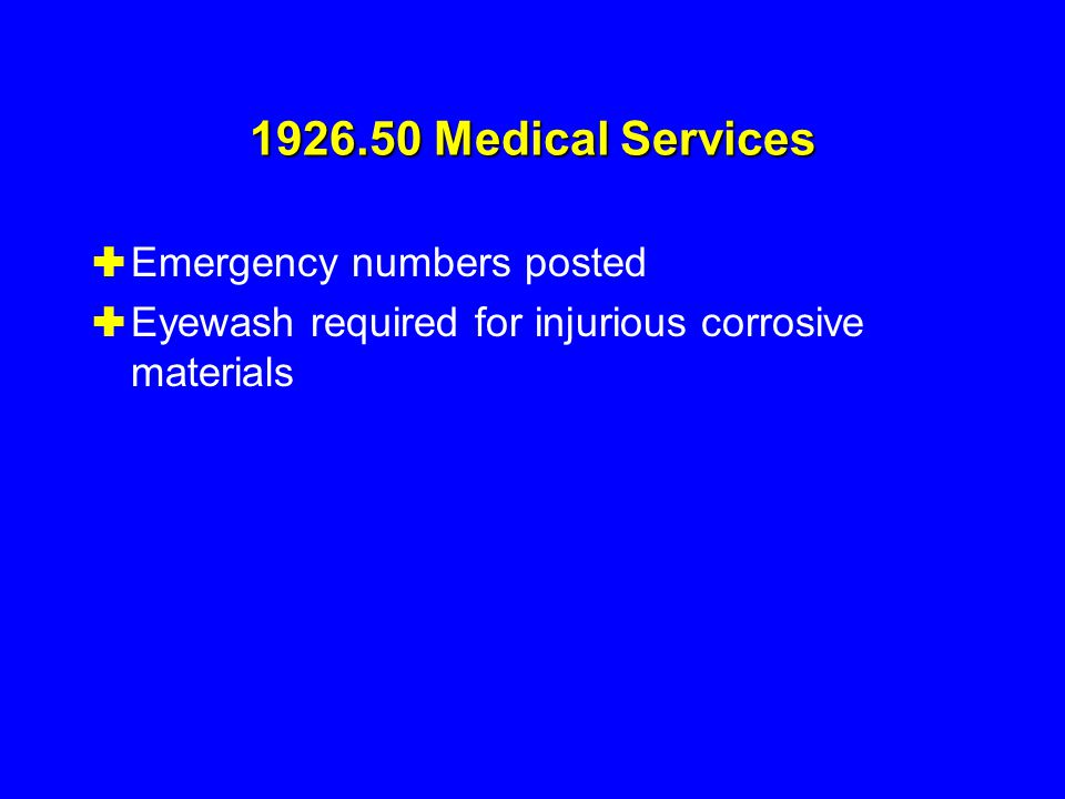 1926.50 Medical Services Emergency numbers posted