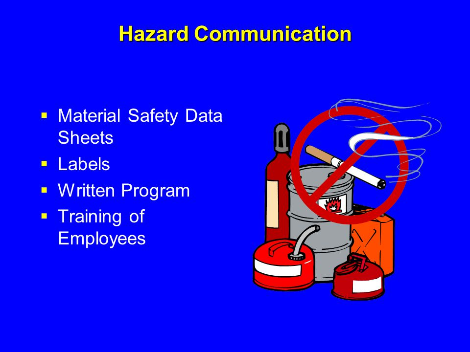 Hazard Communication Material Safety Data Sheets Labels
