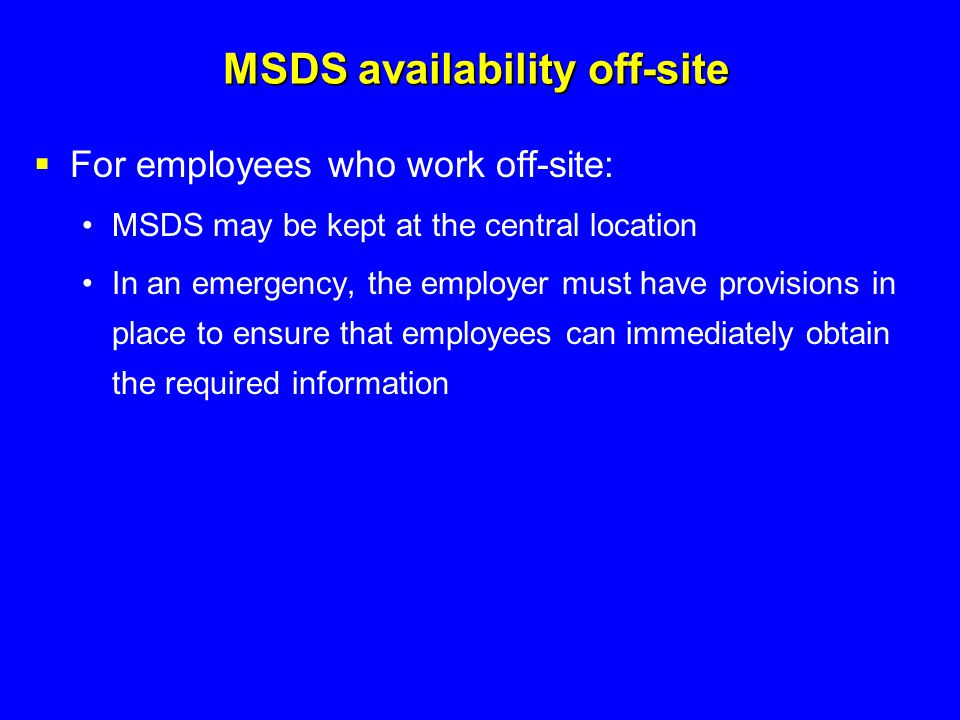MSDS availability off-site