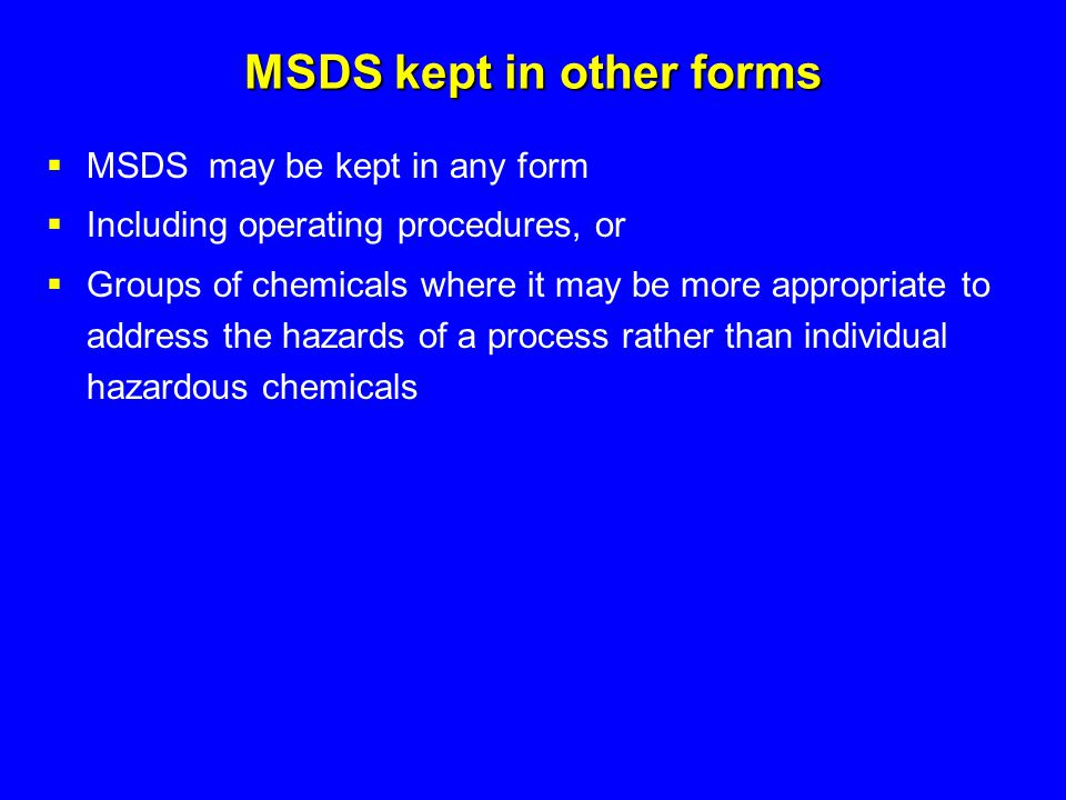 MSDS kept in other forms