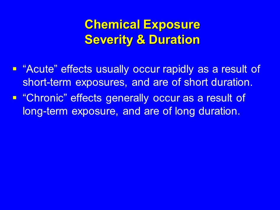 Chemical Exposure Severity & Duration