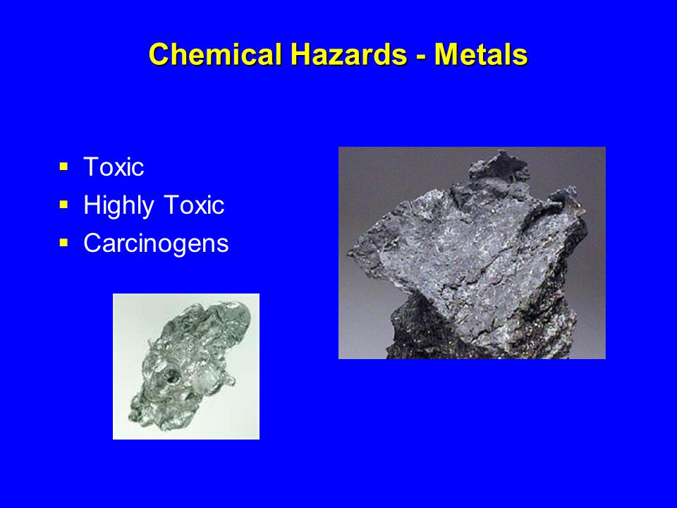 Chemical Hazards - Metals
