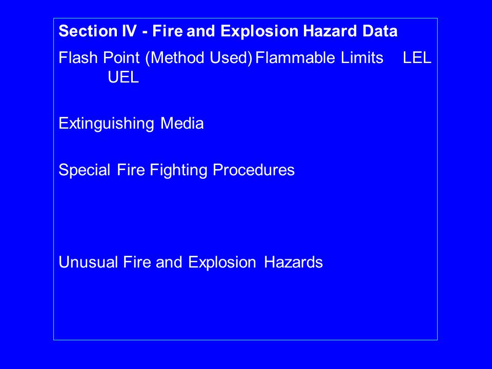 Section IV - Fire and Explosion Hazard Data