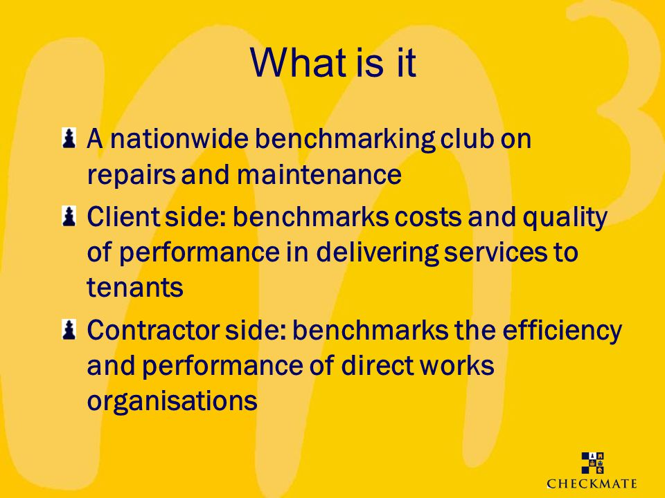 What is it A nationwide benchmarking club on repairs and maintenance