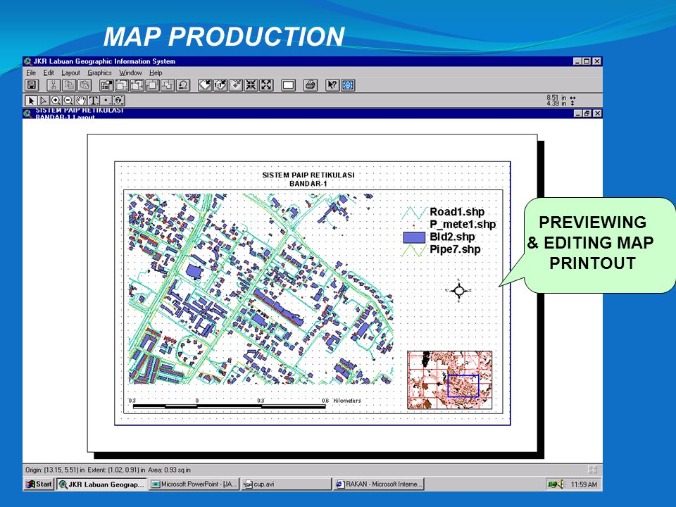 MAP PRODUCTION PREVIEWING & EDITING MAP PRINTOUT