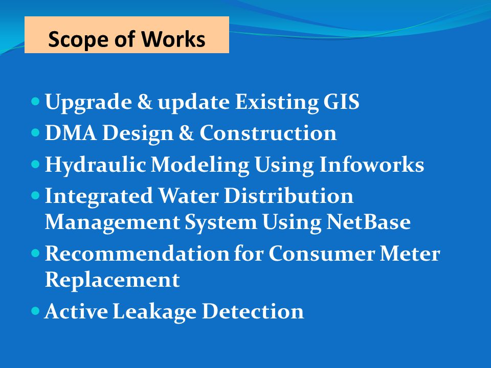 Scope of Works Upgrade & update Existing GIS DMA Design & Construction
