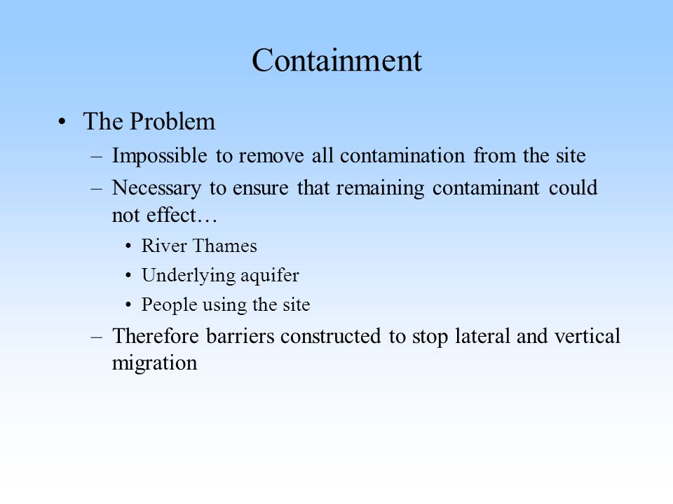Containment The Problem