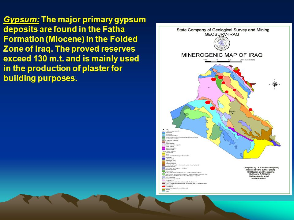 Gypsum: The major primary gypsum deposits are found in the Fatha Formation (Miocene) in the Folded Zone of Iraq.