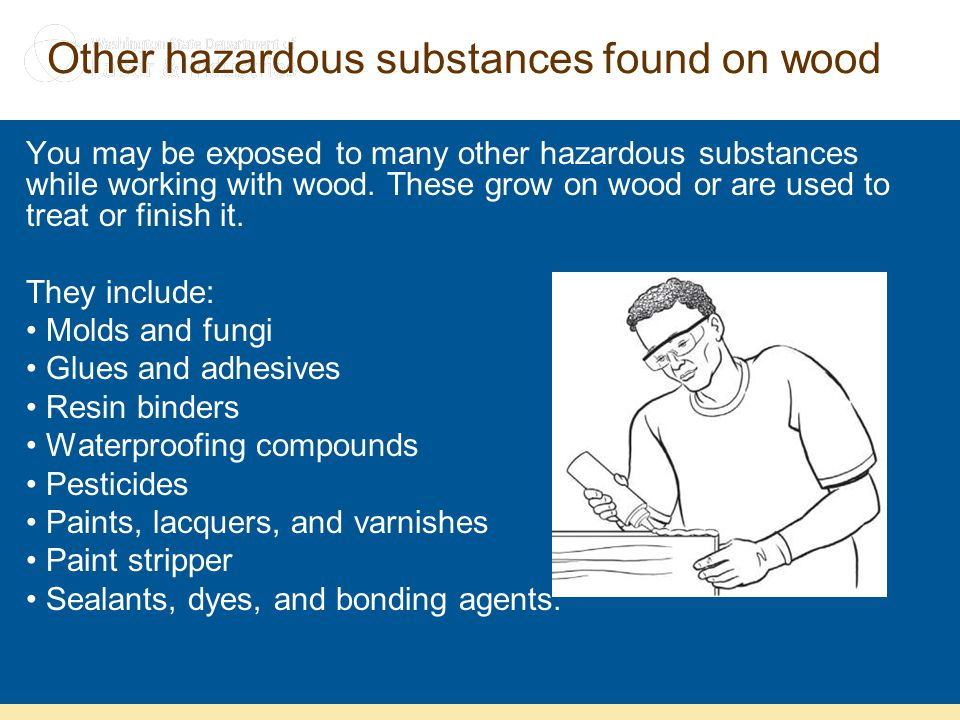 Other hazardous substances found on wood