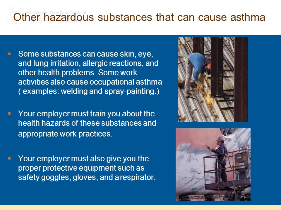 Other hazardous substances that can cause asthma