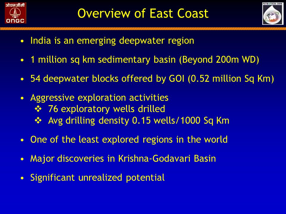 Overview of East Coast India is an emerging deepwater region