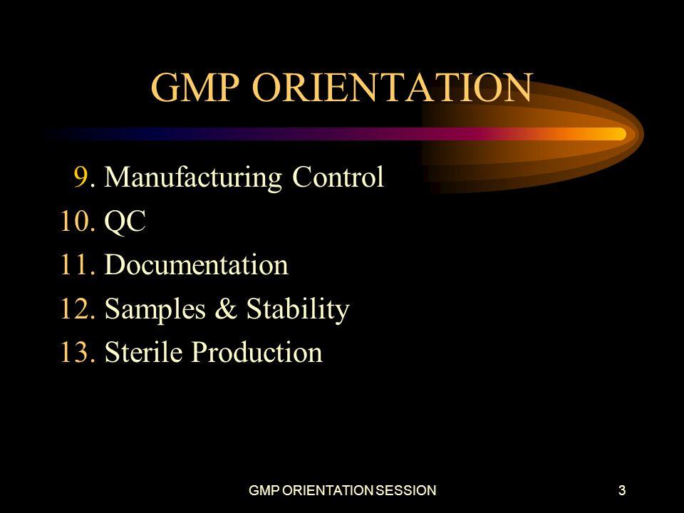 GMP ORIENTATION SESSION