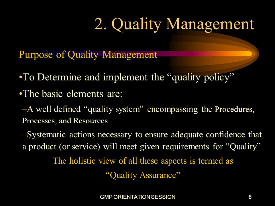 2. Quality Management Purpose of Quality Management