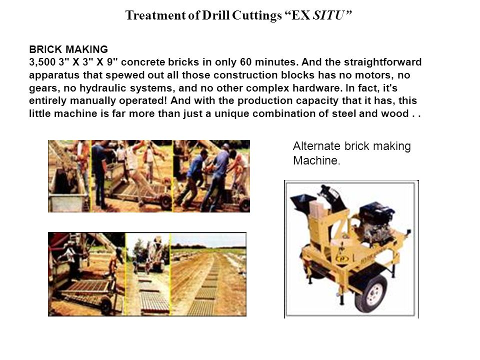 Treatment of Drill Cuttings EX SITU