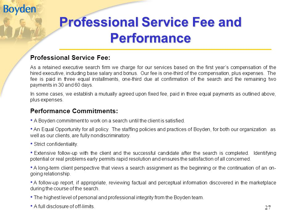 Professional Service Fee and Performance