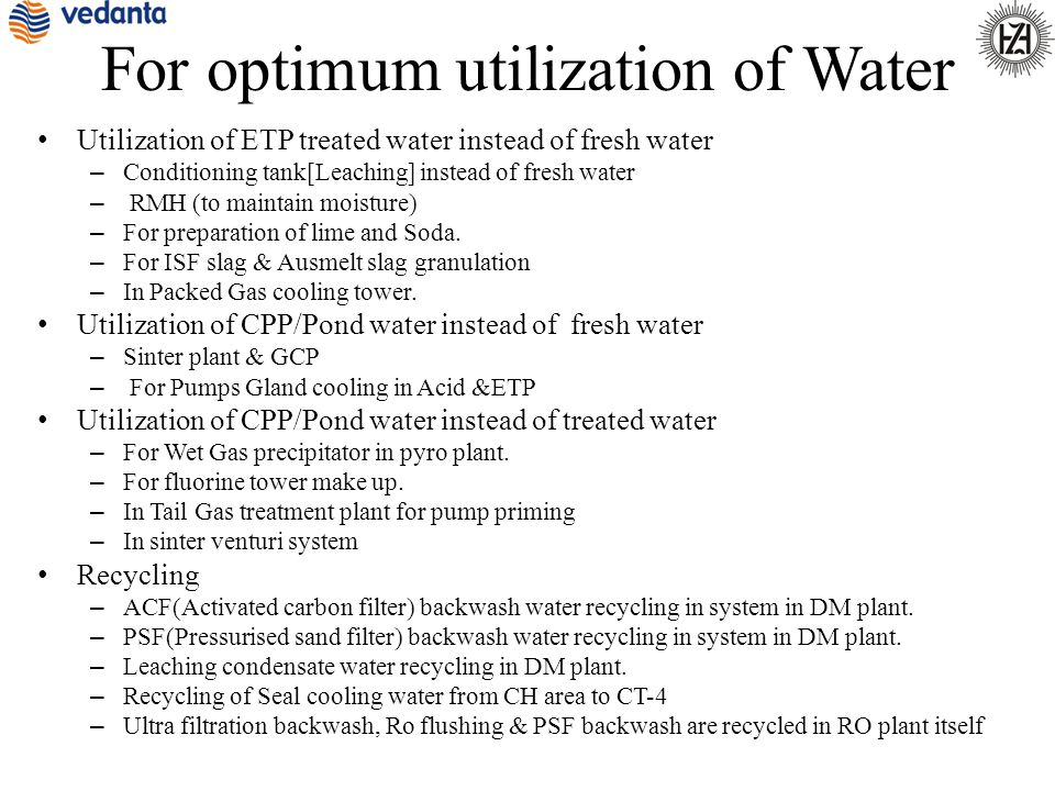 For optimum utilization of Water