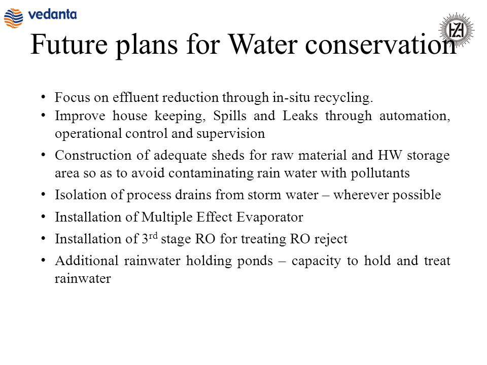Future plans for Water conservation
