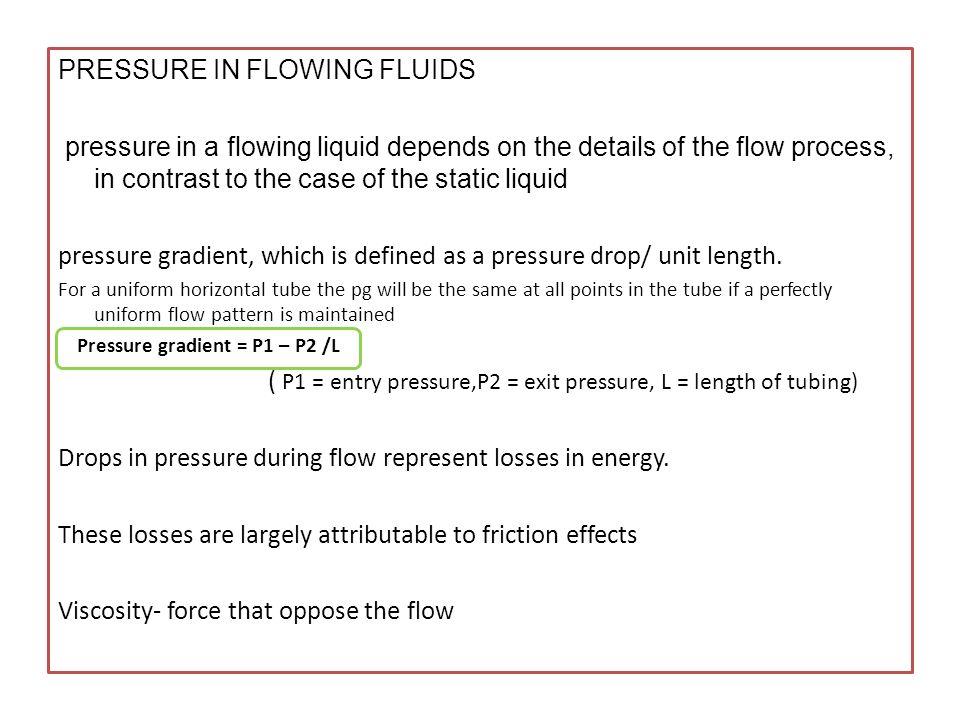 PRESSURE IN FLOWING FLUIDS