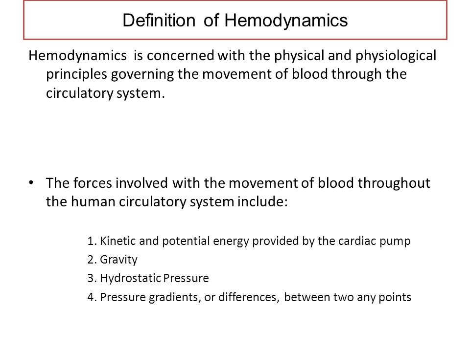 Definition of Hemodynamics