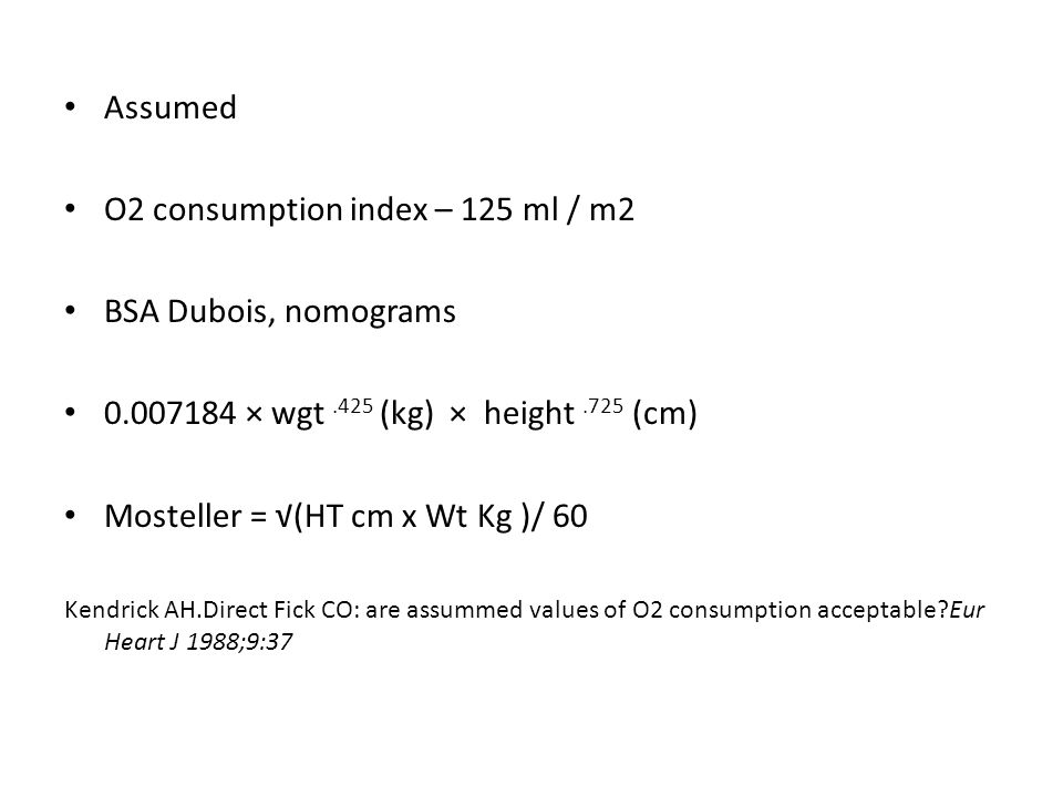 O2 consumption index – 125 ml / m2 BSA Dubois, nomograms