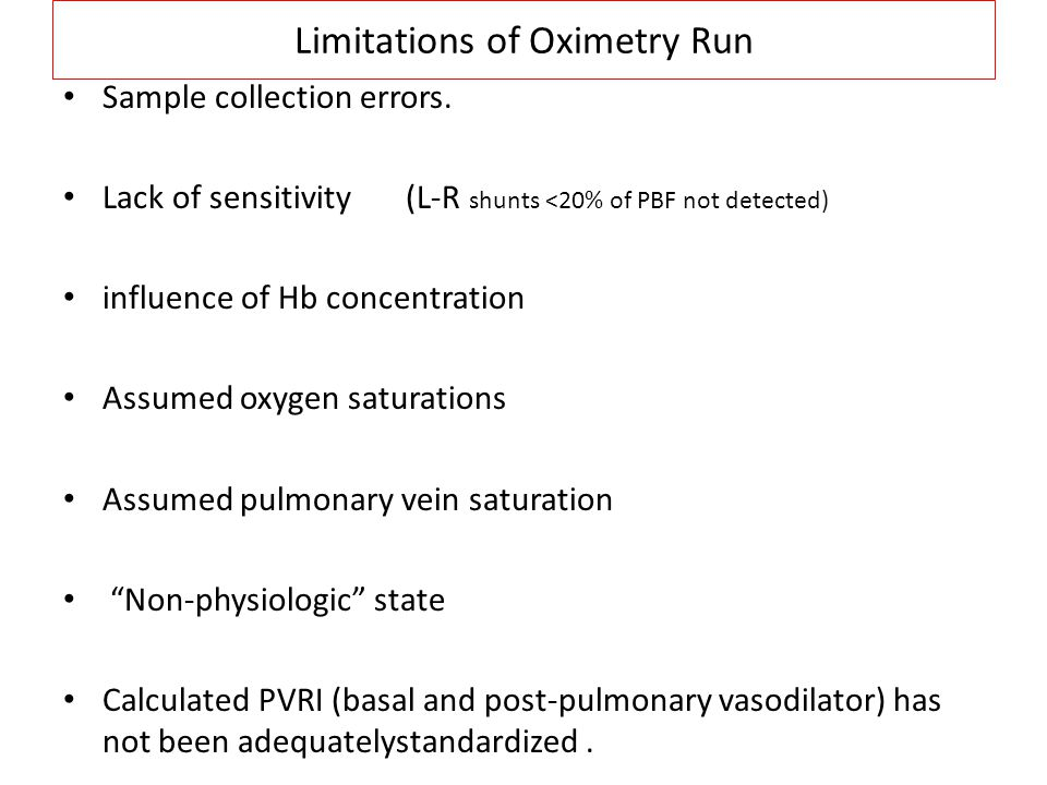 Limitations of Oximetry Run