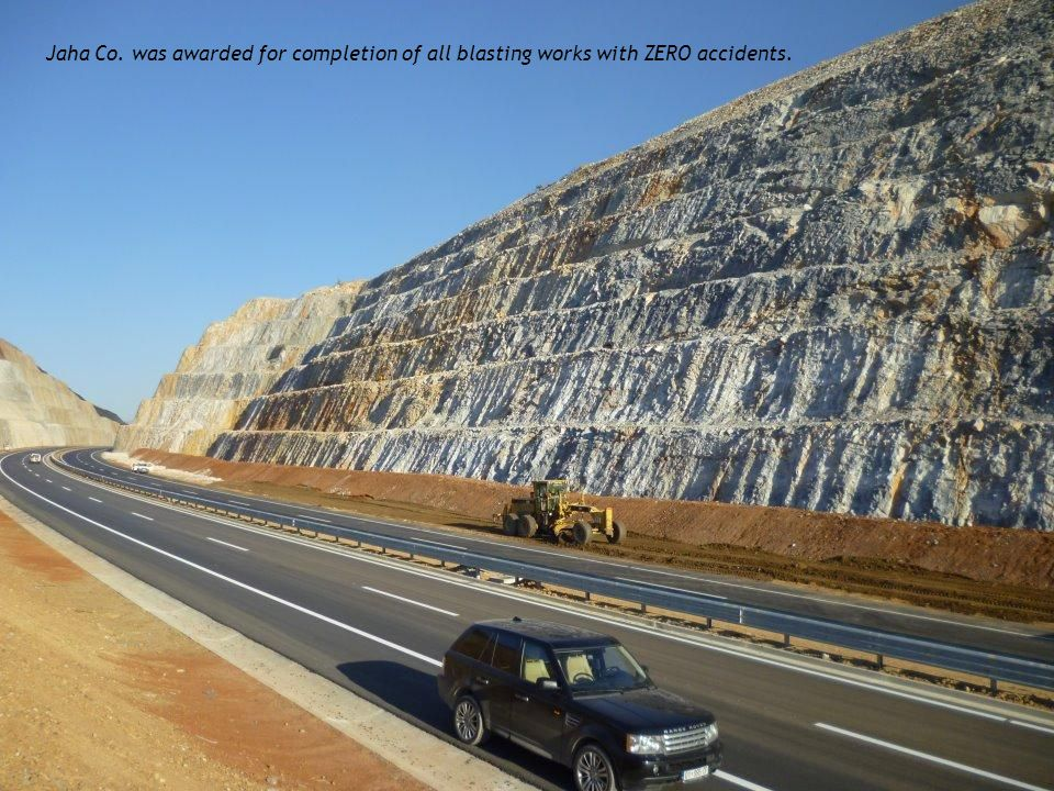 Jaha Co. was awarded for completion of all blasting works with ZERO accidents.