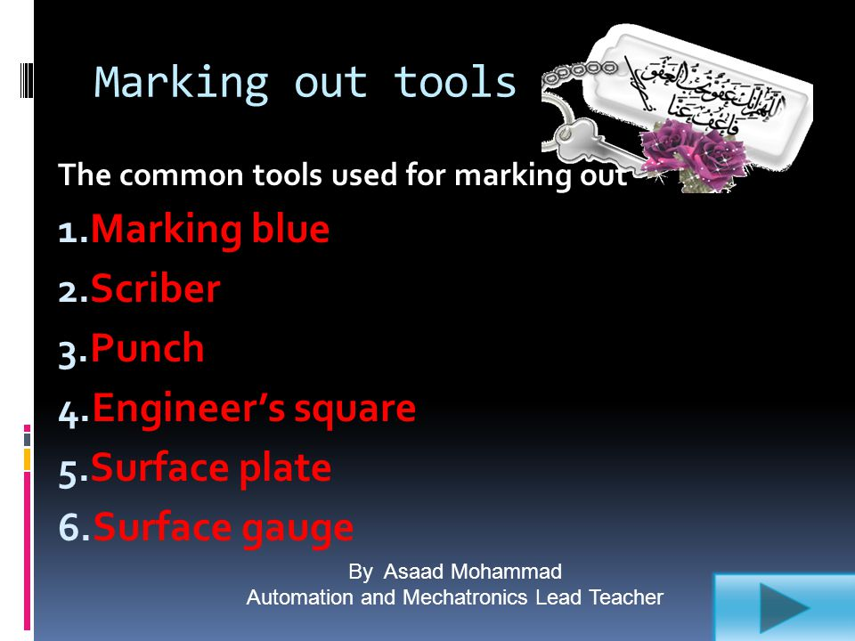 By Asaad Mohammad Automation and Mechatronics Lead Teacher