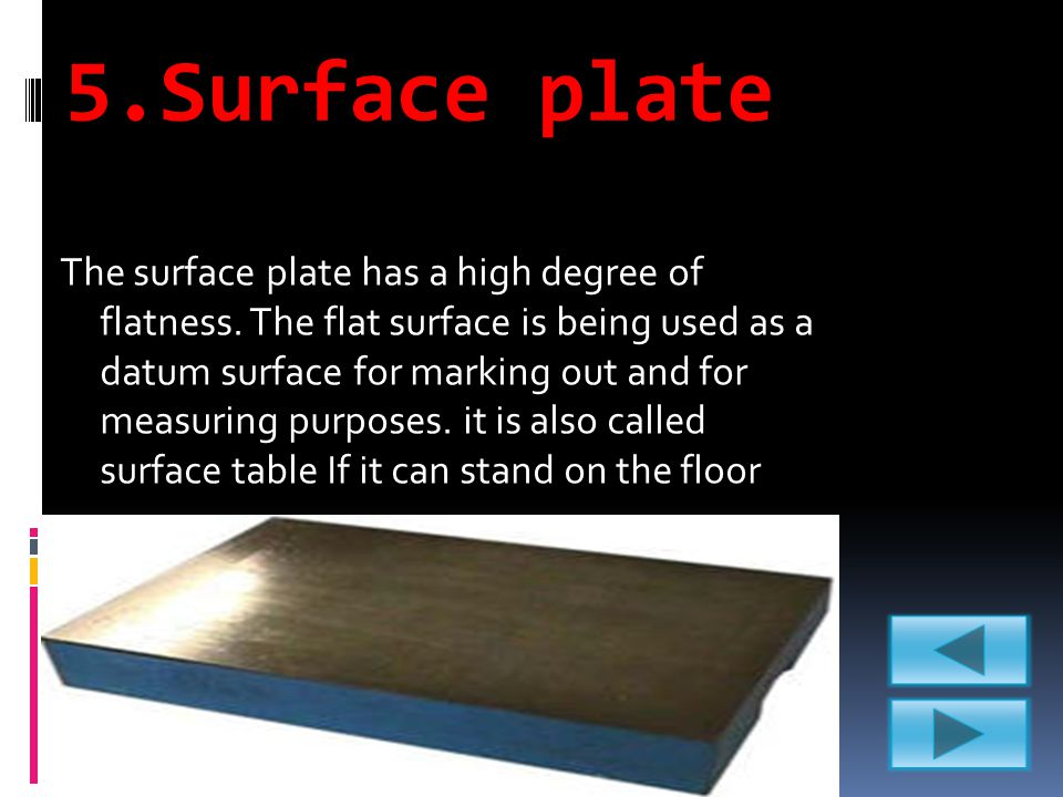 5.Surface plate