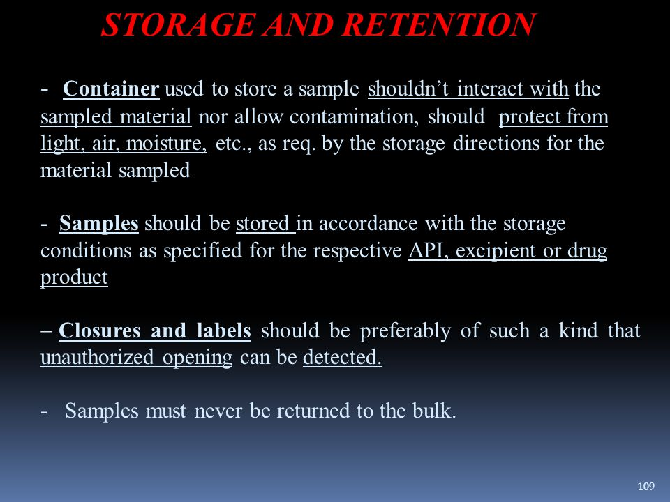 STORAGE AND RETENTION