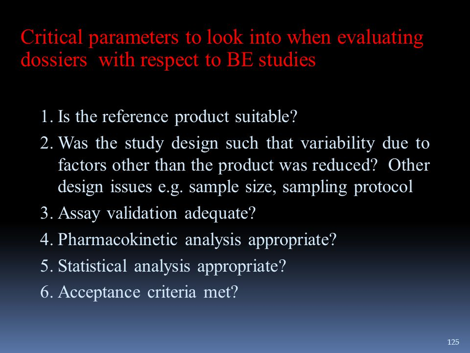 Critical parameters to look into when evaluating dossiers with respect to BE studies