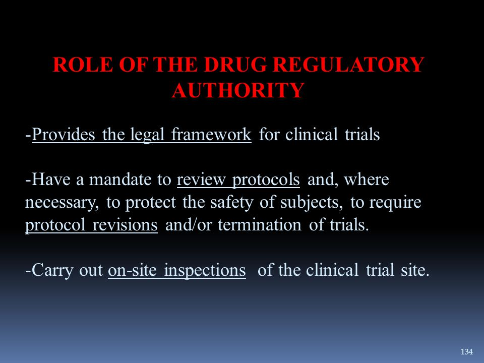 ROLE OF THE DRUG REGULATORY AUTHORITY