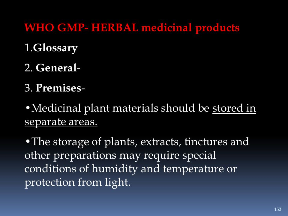 WHO GMP- HERBAL medicinal products