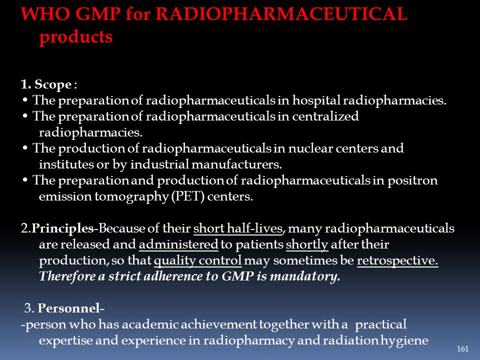 WHO GMP for RADIOPHARMACEUTICAL products