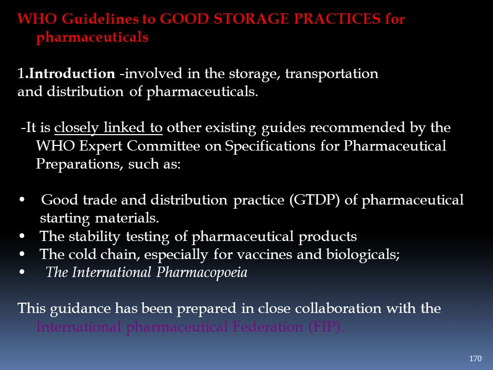 WHO Guidelines to GOOD STORAGE PRACTICES for pharmaceuticals