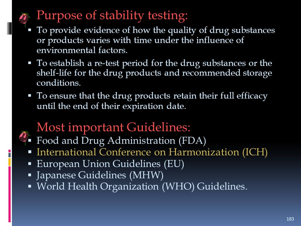 Purpose of stability testing: