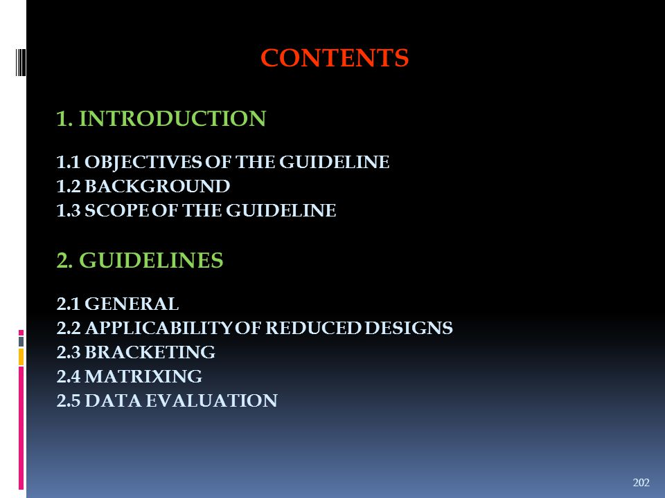 CONTENTS 1. INTRODUCTION 2. GUIDELINES 1.1 OBJECTIVES OF THE GUIDELINE