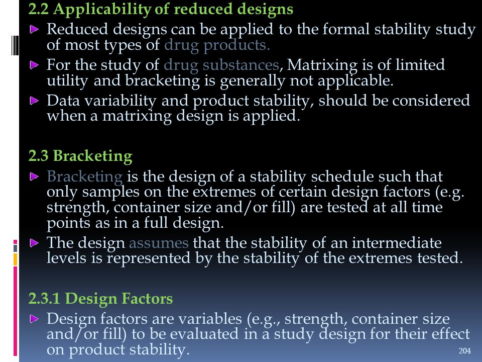 2.2 Applicability of reduced designs