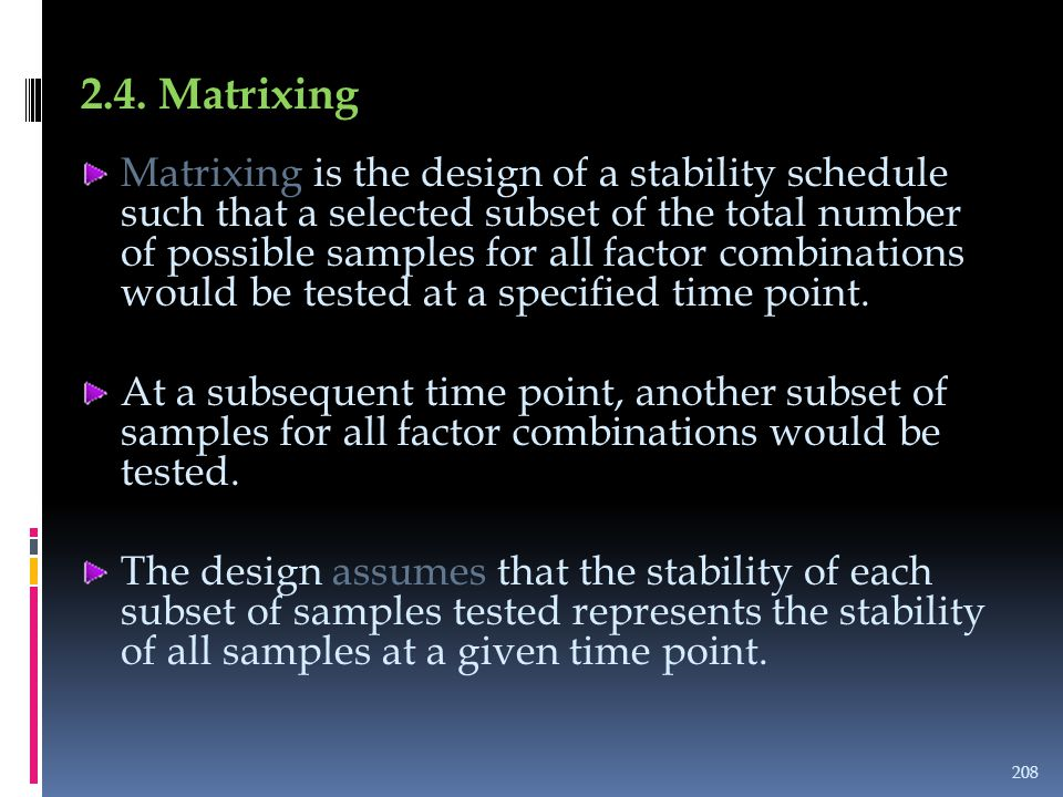 2.4. Matrixing