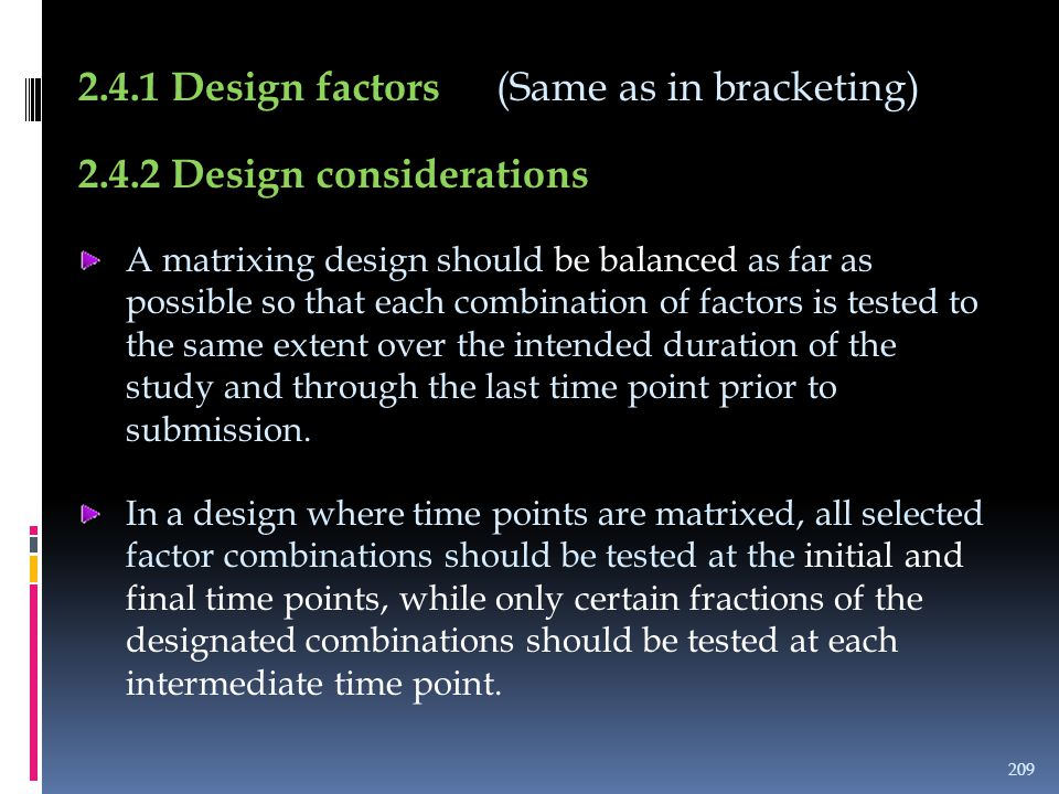 2.4.1 Design factors (Same as in bracketing)