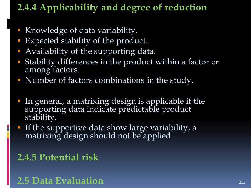 2.4.4 Applicability and degree of reduction