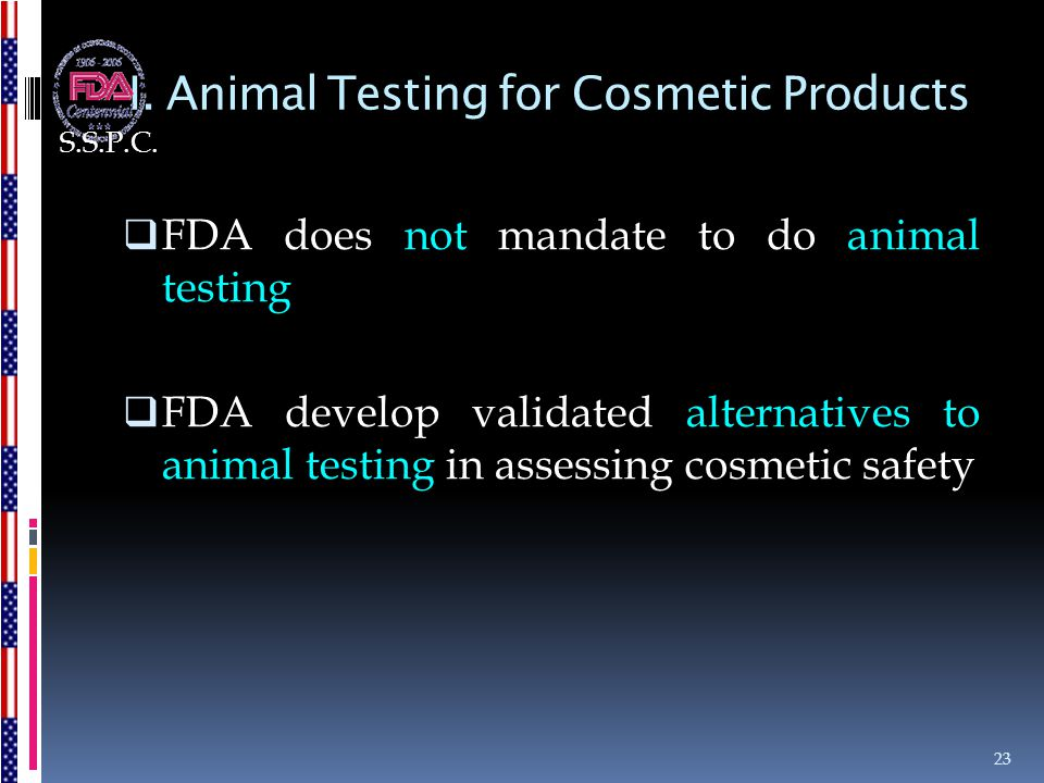 I. Animal Testing for Cosmetic Products
