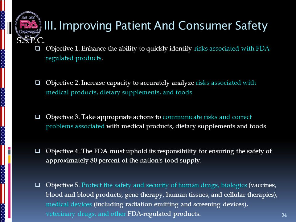 III. Improving Patient And Consumer Safety